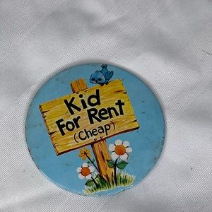 """4/$35 vintage button Kid for rent (cheap) 3.25"""""""